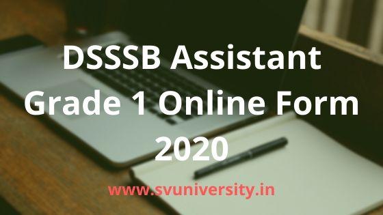 DSSSB-Assistant-Grade-1-Online-Form-2020