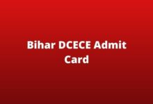 Photo of Bihar DCECE Admit Card 2020 (घोषित) Hall Ticket Name Date of Birth Wise