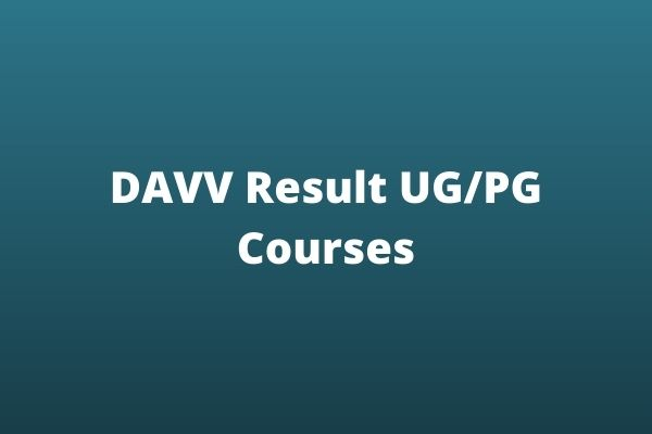 DAVV Result UG/PG Courses