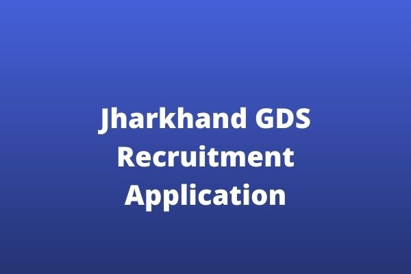 Jharkhand GDS Recruitment 2020