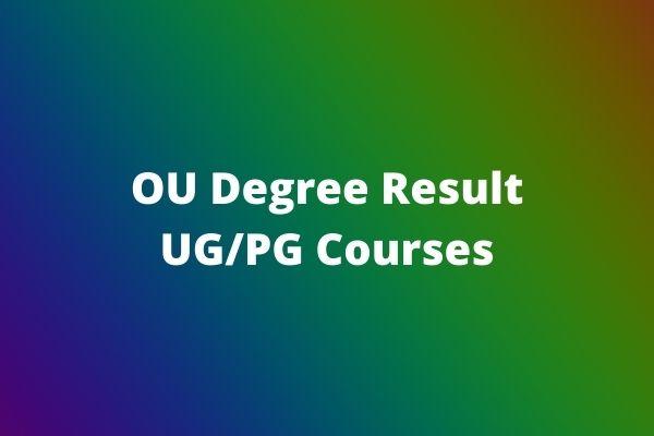 OU-Degree-Result-UG_PG-Courses