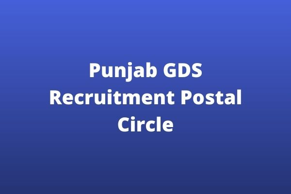 Punjab GDS Recruitment Postal Circle