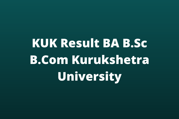 KUK Result Kurukshetra University