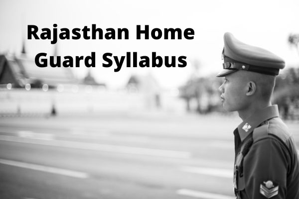 Rajasthan-Home-Guard-Syllabus
