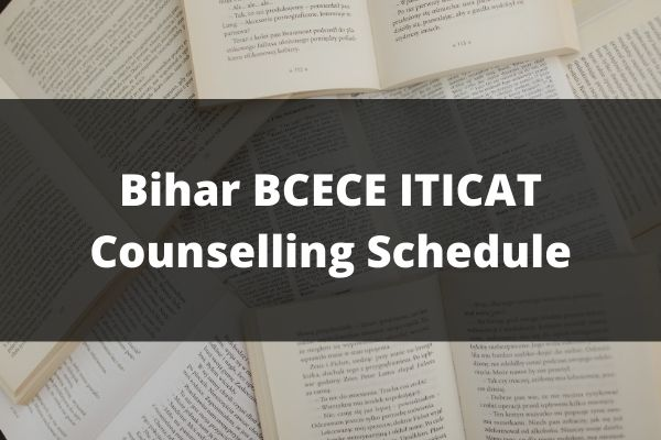 Bihar BCECE ITICAT Counselling