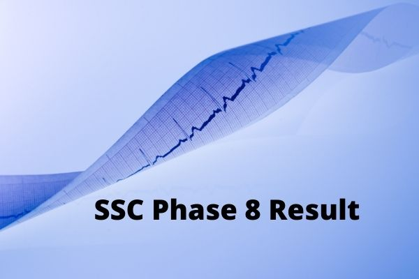 SSC Phase 8 Result