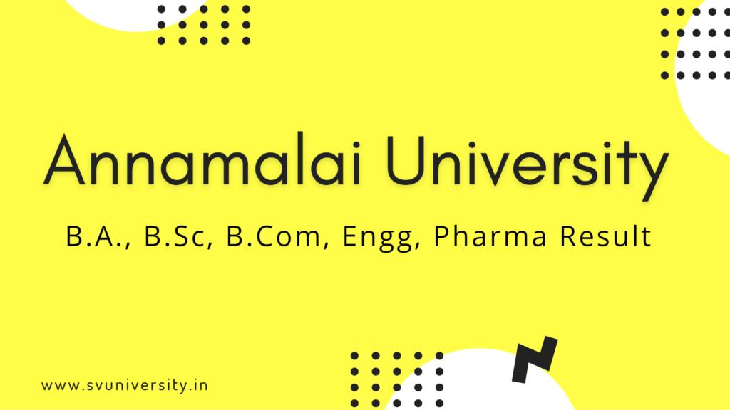 Annamalai University Results 2021