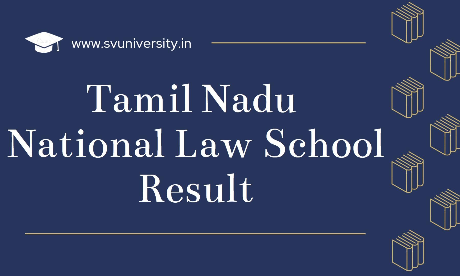 Tamil-Nadu-National-Law-School-Result