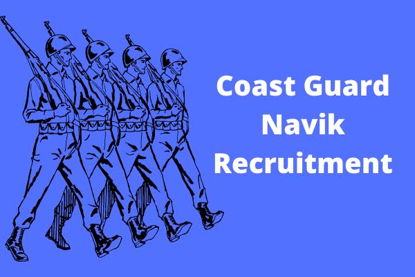 Coast Guard Navik Recruitment