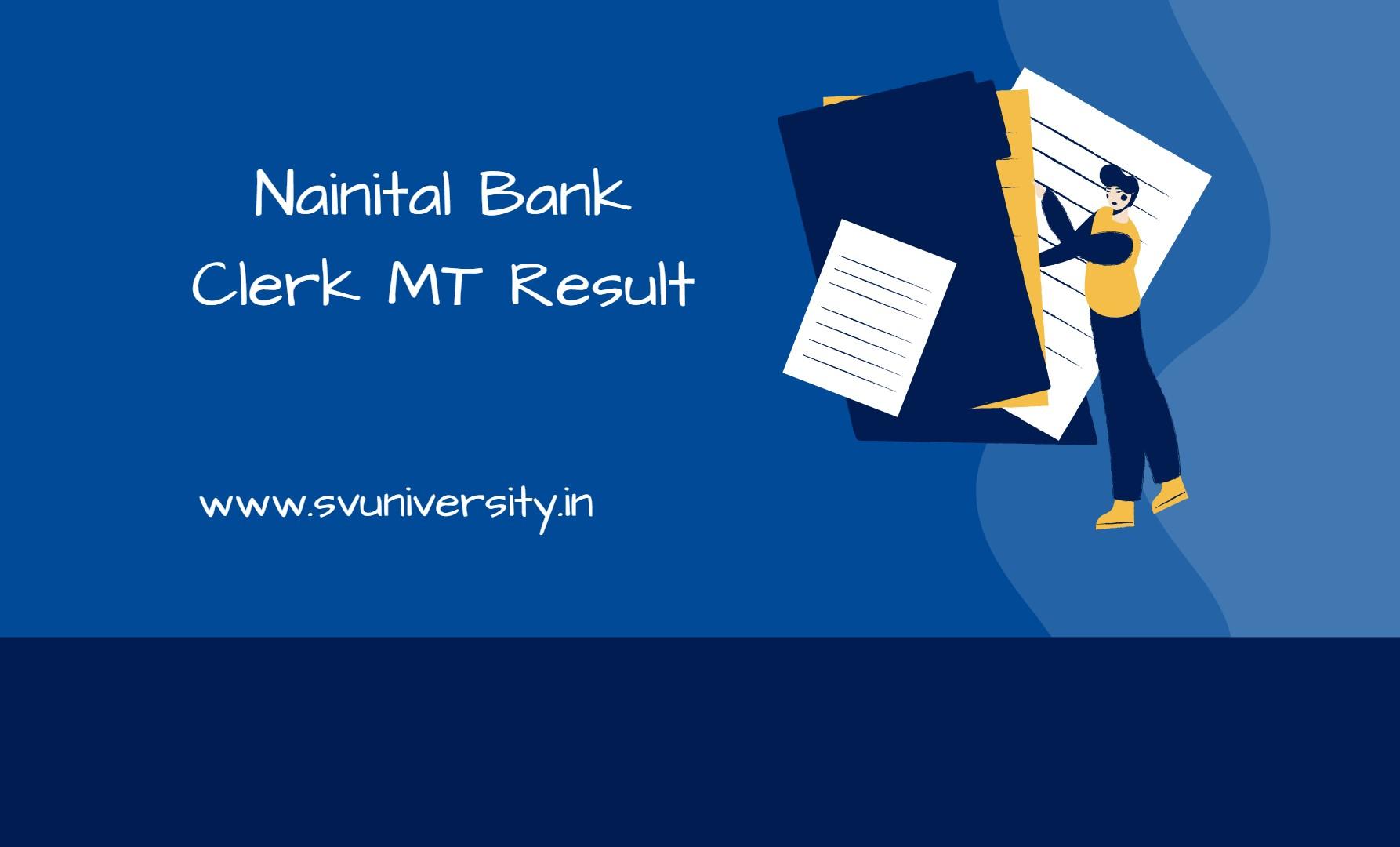 Nainital Bank Clerk MT Results
